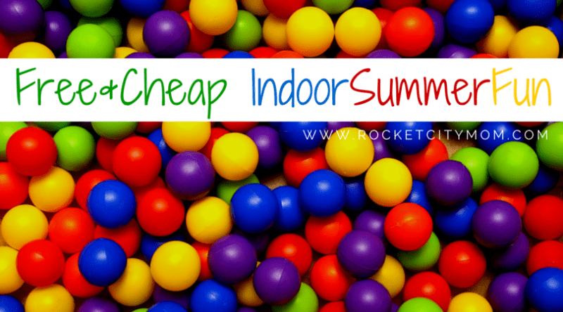 Free and Cheap Indoor Summer Fun in Huntsville