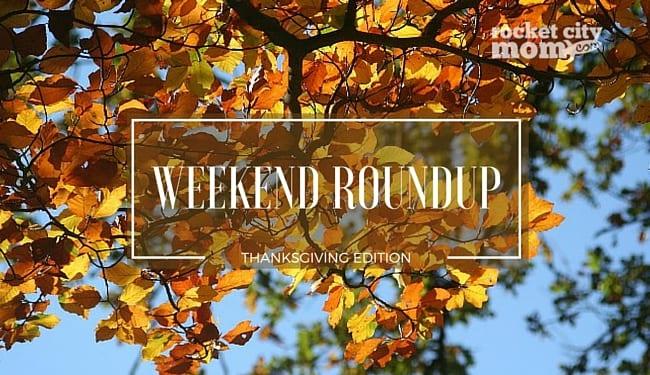 Weekend Roundup Thanksgiving 2015