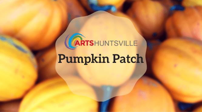 Explore a Great Pumpkin Thanks to Arts Huntsville