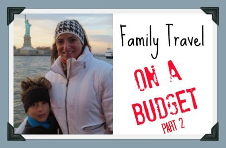 Traveling on a Budget, Part 2: You Got There, Now What?