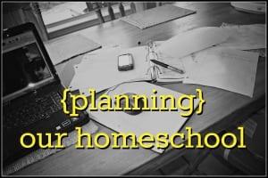 Planning Homeschool