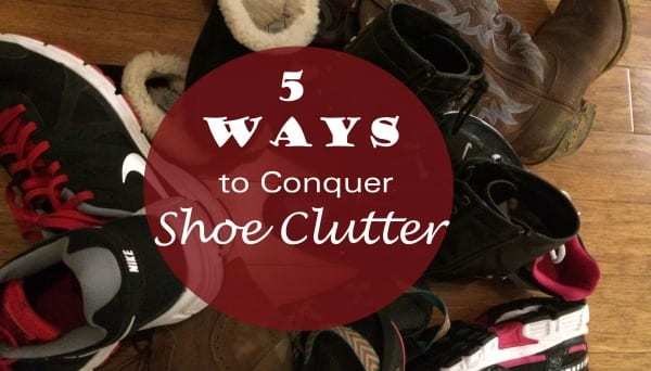 Declutter Your Family's Shoe Closet