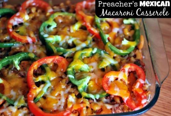 Preacher's Mexican Macaroni Casserole final