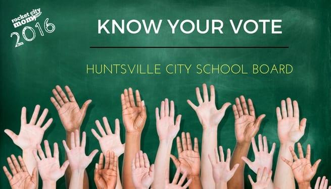 Huntsville City School Board Election Guide 2016