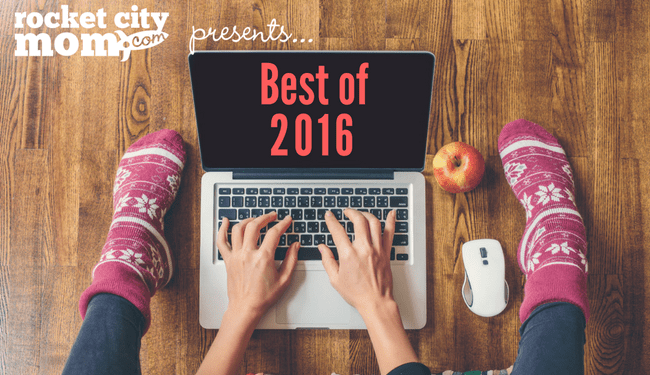Best of 2016 on Rocket City Mom