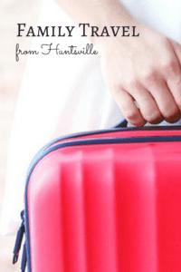family travel from Huntsville Pinterest