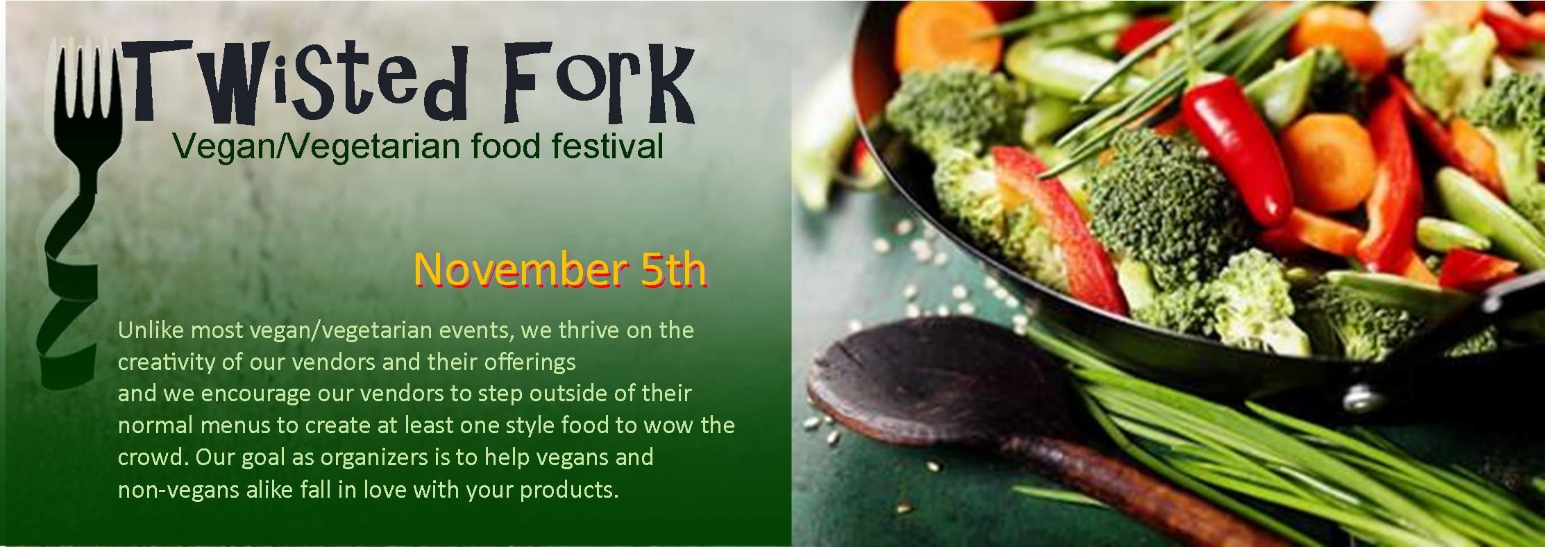 Twisted Fork – Vegan/Vegetarian Festival