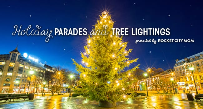 Alabama Christmas.2018 Holiday Parades And Tree Lightings In Huntsville And