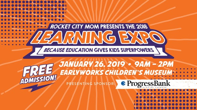 Rocket City Mom's Learning Expo 2019 Sponsored by Progress Bank