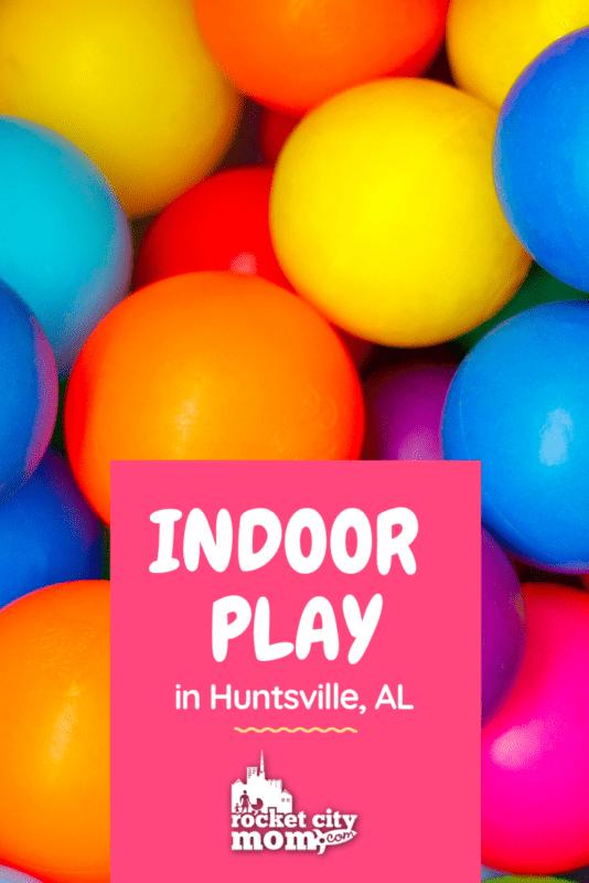 indoor play in huntsville