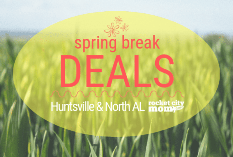 Spring Break in Huntsville for $8 or Less