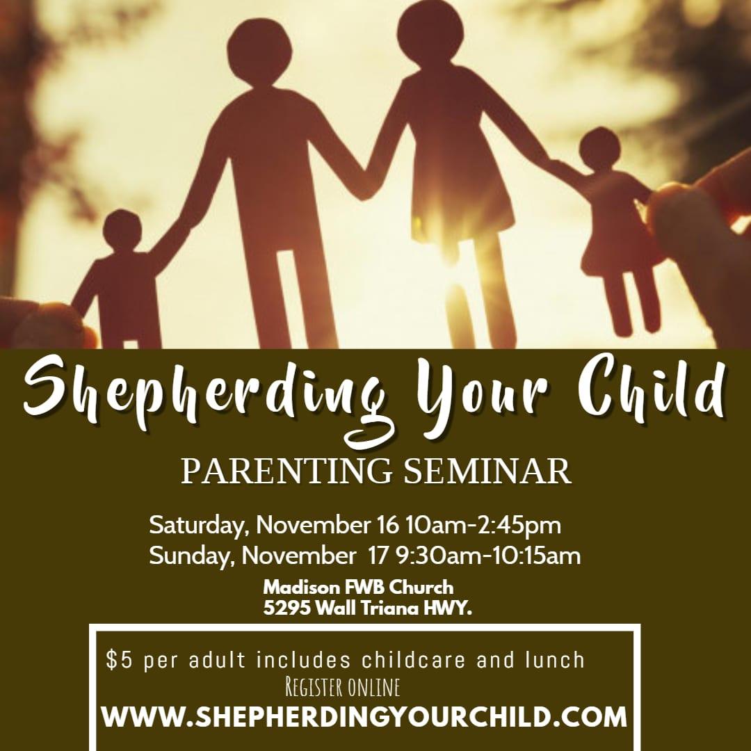 Shepherding Your Child Parenting Seminar