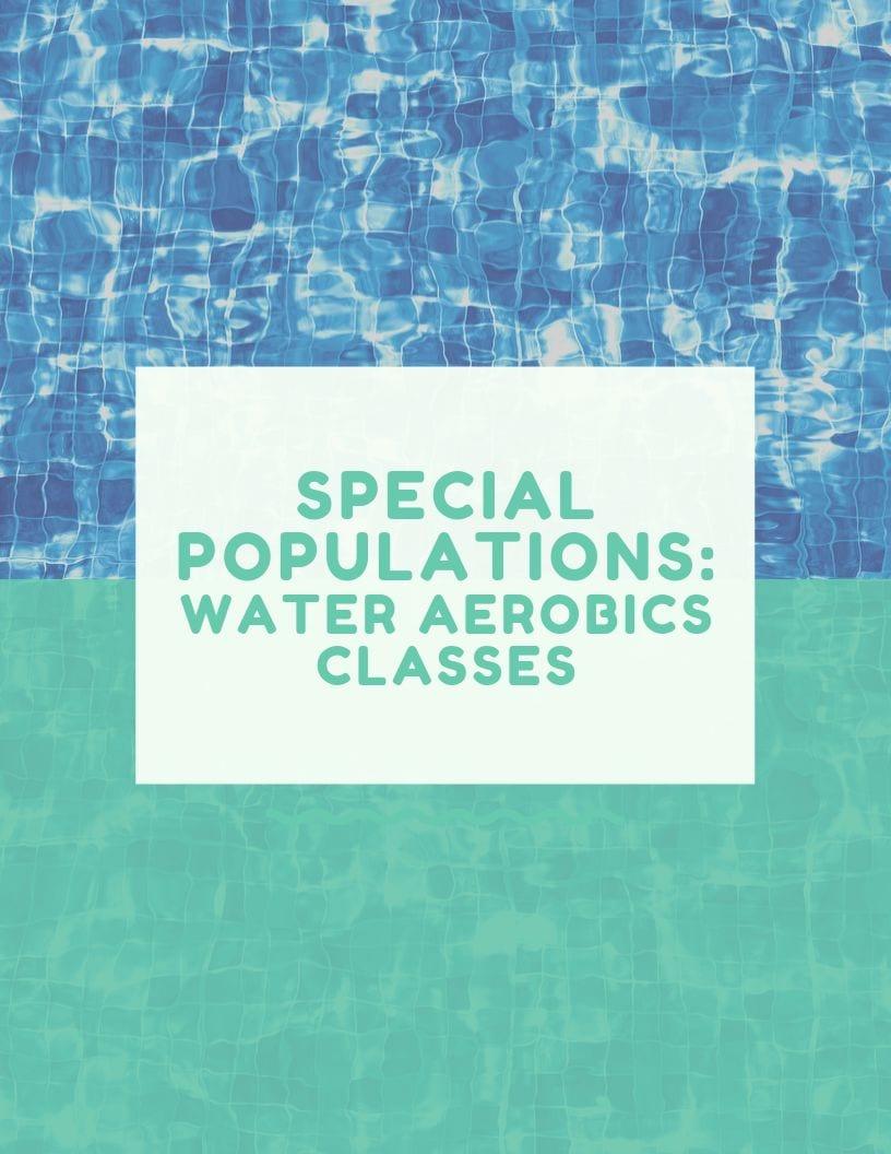 Special Populations Water Aerobics